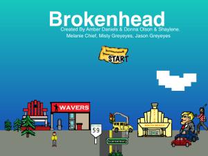 Brokenhead Bingo text with a town below