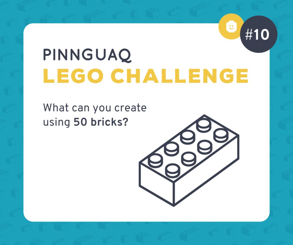 Pinnguaq's K–3 Lego Challenge #10 card.