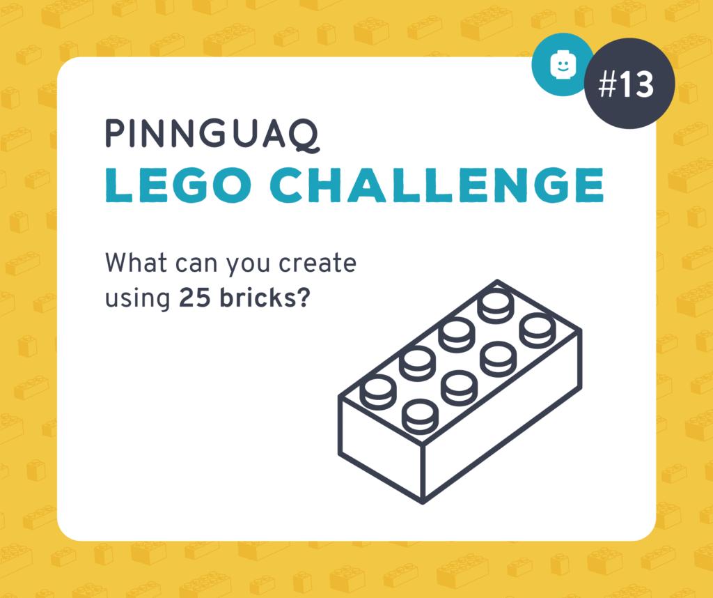 Pinnguaq's K–3 Lego Challenge #13 card.