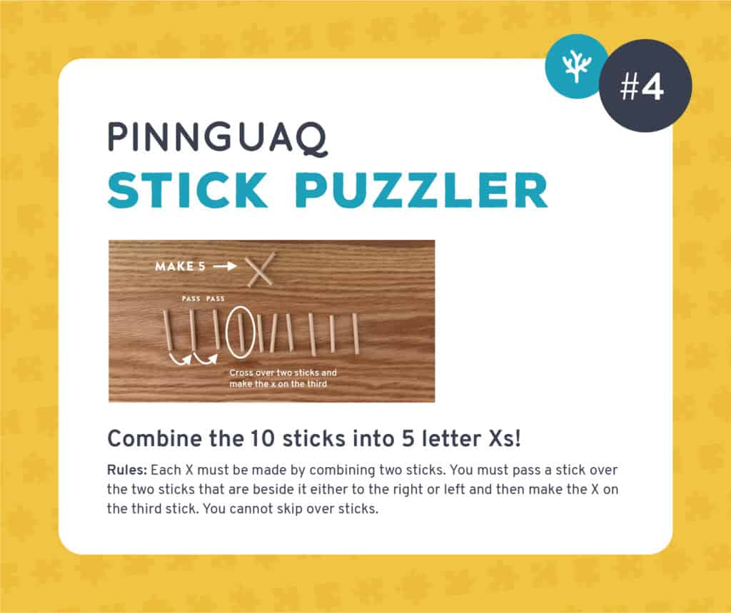 Pinnguaq's stick puzzler challenge #4.