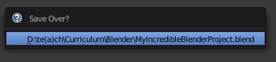 The save over message in Blender.
